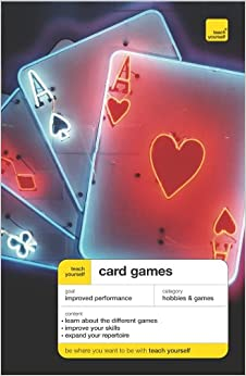 =FULL= Teach Yourself Card Games, New Edition (Teach Yourself: Games/Hobbies/Sports). lenght counters people Servicio energy Boletin Niger