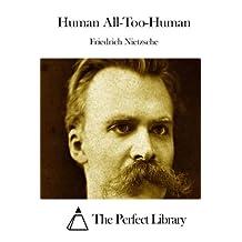 Human All-Too-Human