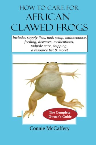 How to Care for African Clawed Frogs by CreateSpace Independent Publishing Platform (Image #1)