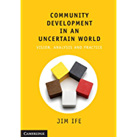 Community Development in an Uncertain World