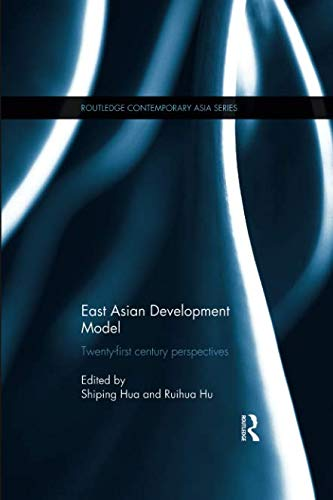 East Asian Development Model (Routledge Contemporary Asia Series)
