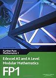 Edexcel AS and A Level Modular Mathematics - Further Pure Mathematics 1