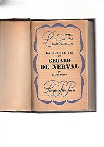Livre gratuits La double vie de Gérard de nerval. pdf, epub ebook