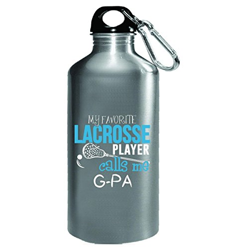My Favorite Lacrosse Player Calls Me Grandpa G-pa - Water Bottle by My Family Tee
