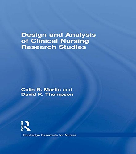 Design and Analysis of Clinical Nursing Research Studies (Routledge Essentials for Nurses) Pdf