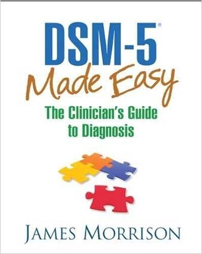 Dsm-5® Made Easy: The Clinician's Guide To Diagnosis por James Morrison