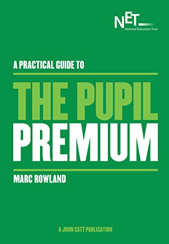 A Practical Guide to the Pupil Premium