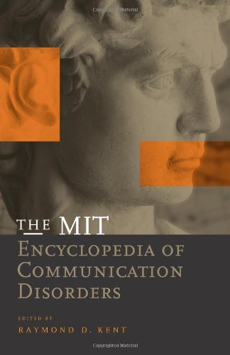 The MIT Encyclopedia of Communication Disorders (A Bradford Book) pdf epub