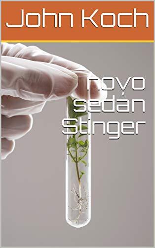 Nova Sedan - novo sedán Stinger (Galician Edition)