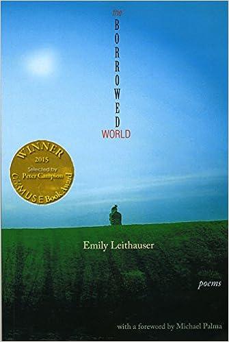 Amazon.com: The Borrowed World (9781927409671): Emily Leithauser ...