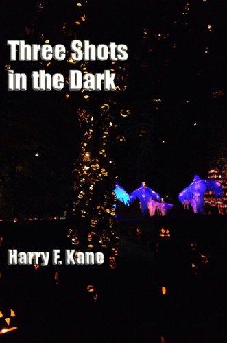 Three Shots in the Dark