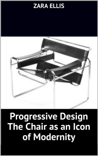 Progressive Design The Chair as an Icon of Modernity
