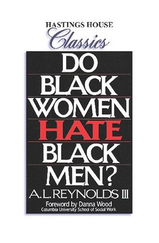 Do Black Women Hate Black Men? Text fb2 book