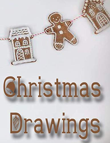 Christmas Drawings: A Christmas Drawing Journal for Kids (Step By Step Drawing Nightmare Before Christmas)