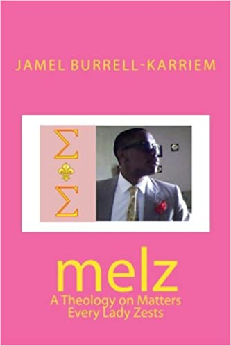 Book melz: A Theology on Matters Every Lady Zests