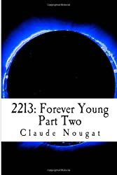 2213: Forever Young: Part Two: You Will Not Take My Place