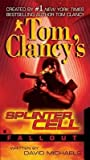 Fallout[TOM CLANCY SPLINTER CELL FALLO][Mass Market Paperback]
