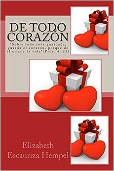 De Todo Corazón: Volume 1