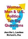 Women, Men & US Politics: 10 Big Questions
