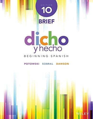 Dicho Y Hecho: Brief Edition