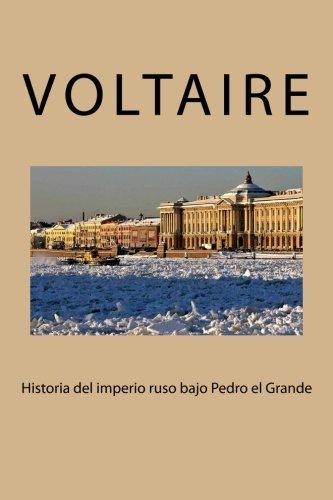 Download Historia del imperio ruso bajo Pedro el Grande (Spanish Edition) ebook