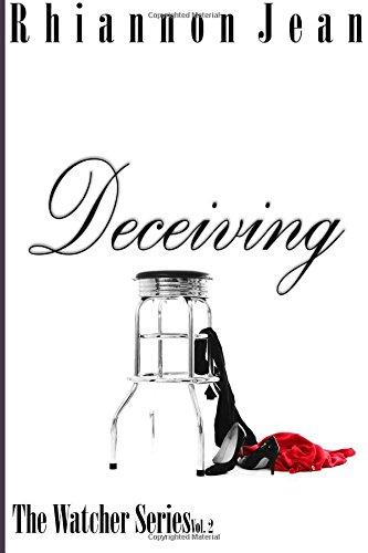 Read Online Deceiving (The Watcher Series) (Volume 2) ebook