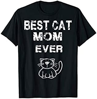 Best Cat Mom Ever  Uncle Cat Lover Gift T-shirt   Size S - 5XL