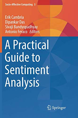 A Practical Guide to Sentiment Analysis (Socio-Affective Computing)-cover