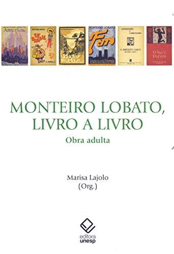 Monteiro Lobato, Livro a Livro. Obra Adulta