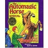 The Automagic Horse, L. Ron Hubbard, 088404906X