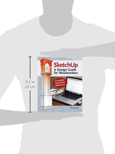 SketchUp - A Design Guide for Woodworkers: Complete Illustrated Reference by Popular Woodworking (Image #2)