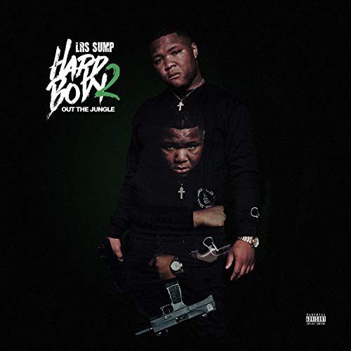 Hard Body 2: Out the Jungle [Explicit] - Out Sump