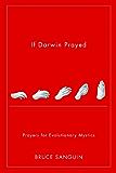 If Darwin Prayed