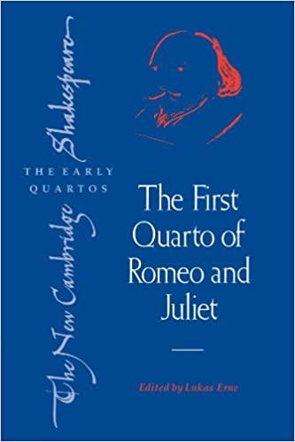 The First Quarto of Romeo and Juliet (The New Cambridge Shakespeare: The Early Quartos)