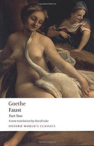 Faust: Part Two: Pt. 2 (Oxford World's Classics) by J. W. von Goethe (2008-05-08) (Faust Oxford World Classics)