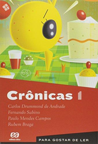 Crônicas - Volume 1. Coleção Para Gostar de Ler