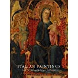 Italian Paintings from the Richard L. Feigen Collection, Laurence B. Kanter and John Marciari, 0894679759