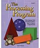 img - for The Processing Program, Level 1: Using Language Webs and Altered Auditory Input to Improve Comprehension book / textbook / text book