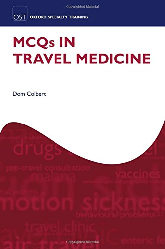 MCQs in Travel Medicine (Oxford Specialty Training: Revision - Brand Mcq