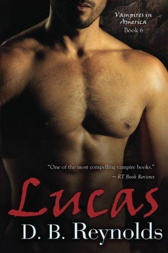 Lucas: Vampires In America (Volume 6) ebook