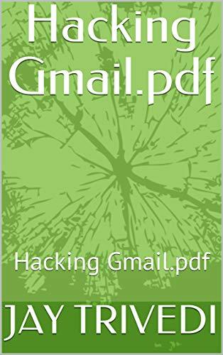 Hacking Gmail Pdf