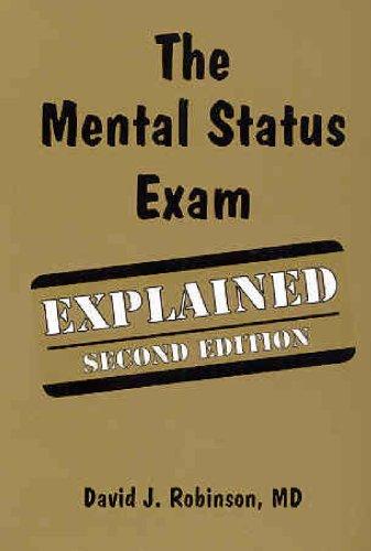 the Mental Status Exam Explained: Robinson: 9781894328258