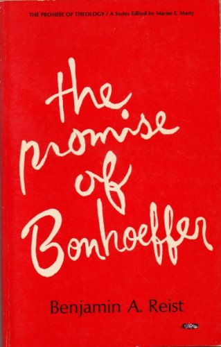The Promise of Bonhoeffer,, Reist, Benjamin A.