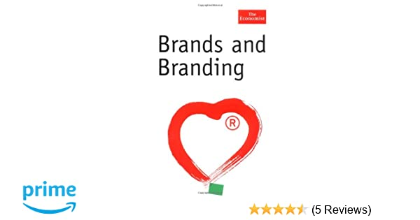 Brands and branding the economist series rita clifton john brands and branding the economist series rita clifton john simmons 9781576601471 amazon books fandeluxe Images