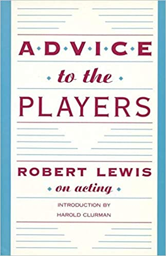 advice to the players robert lewis on acting