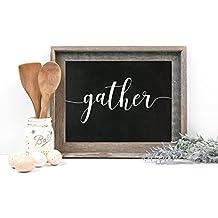 Cursive Gather Sign, Unframed Faux Chalkboard Print, 8x10, 11x14 or 12x18