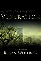 After The Fires Went Out: Veneration