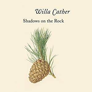 Shadows on the Rock Audiobook