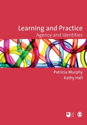 Download Learning and Practice: Agency and Identities (Published in association with The Open University) pdf