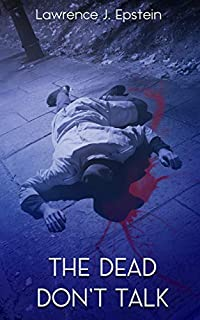 The Dead Don't Talk by Lawrence J. Epstein ebook deal
